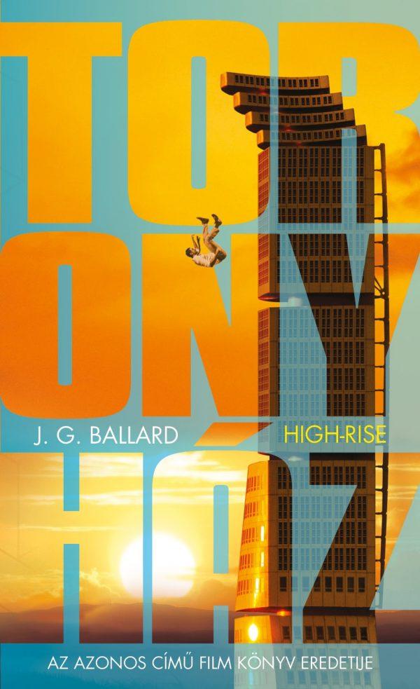 J.G. Ballard - High Rise - Toronyház
